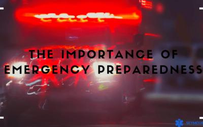 The Importance of Emergency Preparedness