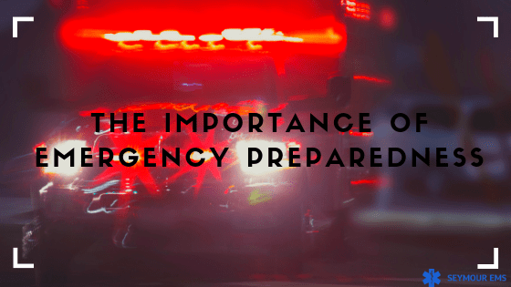 The Importance of Emergency Preparedness