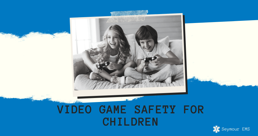 Video Game Safety for Children